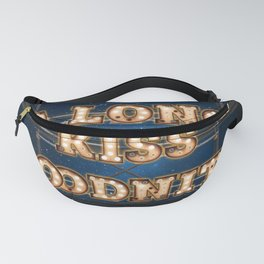 A Long Kiss Goodnite - Wall-Art for Hotel-Rooms Fanny Pack
