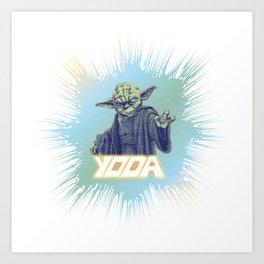 Yoda I am! Art Print