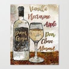 Pinot Grigio  Canvas Print