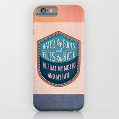 Hated by Fools  iPhone 6s Slim Case