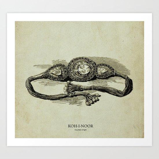 KOH-I-NOOR (mountian of light) Art Print