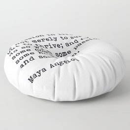 My Mission In Life, Maya Angelou, Motivational Quote Floor Pillow