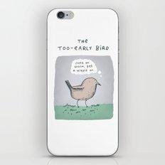 The Too-Early Bird iPhone & iPod Skin