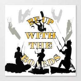 Be Up With The Boards Yellow Text And Kitesurfer Vector Canvas Print