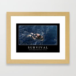 Survival: Inspirational Quote and Motivational Poster Framed Art Print