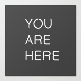 You Are Here-Neon Lights Canvas Print