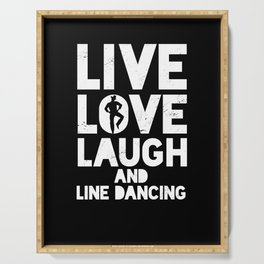 Live Love Line Dancing Country Music Cowboy Gift Serving Tray