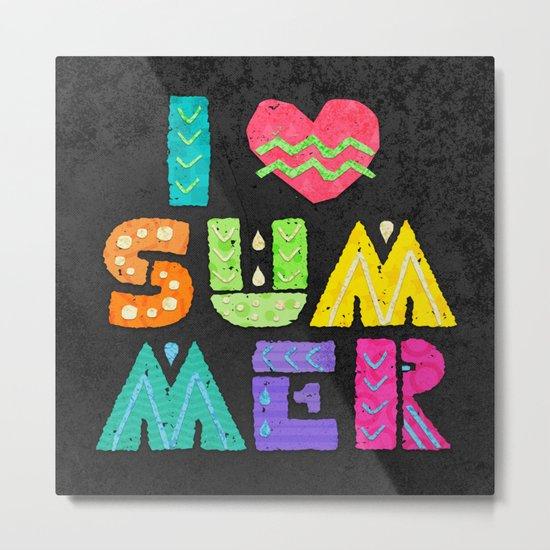 I love summer! Metal Print