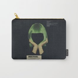 Dress To Kill Carry-All Pouch