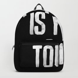 Today is Your Day black and white Backpack
