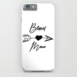 Blessed Mama boho black lettering iPhone Case