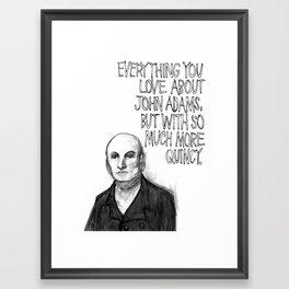 John Quincy Adams : Chock Full O' Quincy. Framed Art Print