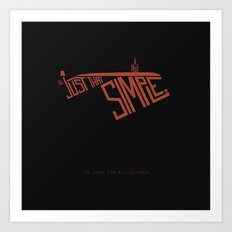 It Might be Just That Simple -The Hunt for Red October Art Print