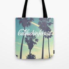 CaliFUCKINfornia Tote Bag