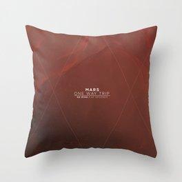 Mars - One Way Trip Throw Pillow
