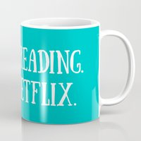 netflix Mugs featuring I like books. And Netflix. by Bookopolist Charms