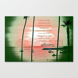 """""""Inspiration At Catalina"""" with poem: My Own Day Canvas Print"""