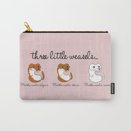Three Little Weasels... Carry-All Pouch