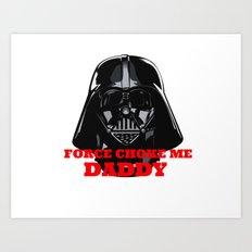 Force Choke Art Print
