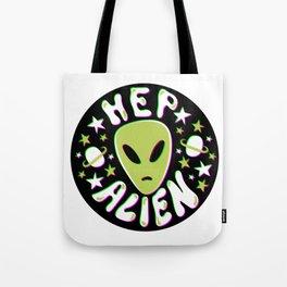 Hep Alien in 3D Tote Bag