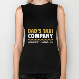 dad_s taxi company 24 hours a day 365 days a year work hard proud of dad Biker Tank