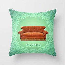 Sofa. So good. Throw Pillow