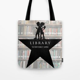 LIBRARY the room where it happens (alternate version) Tote Bag