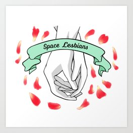 Space Lesbians Art Print