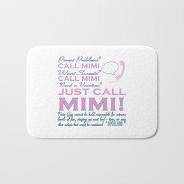 Just Call MIMI! Bath Mat