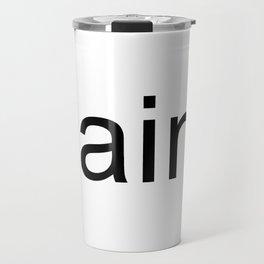 Y'aint White Box Logo Travel Mug