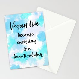 Vegan life because each day is a beautiful day - Blue Stationery Cards