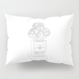 find what you love and let it kill you Pillow Sham