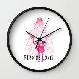 Feed Me Love Wall Clock
