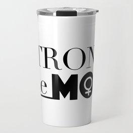 Strong Like Mom Travel Mug