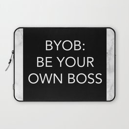BYOB: BE YOUR OWN BOSS Laptop Sleeve