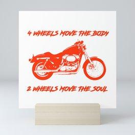 4 Wheels Move the Body 2 Wheels Move the Soul Red Mini Art Print