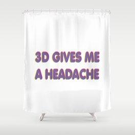 3D Headache Shower Curtain