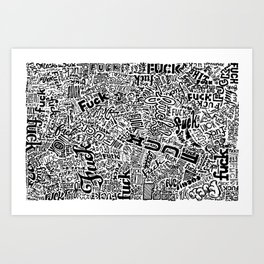 LOOK AT ALL THE FUCKS YOU DO NOT GIVE Art Print