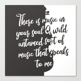 Wintersong - There is Music in Your Soul Canvas Print