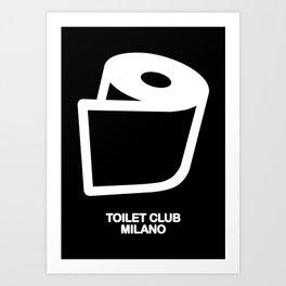 TOILET CLUB #toiletpaper Art Print