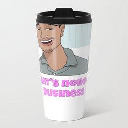 Not My Business Metal Travel Mug