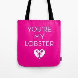 You're My Lobster - Dark Hot Pink Tote Bag