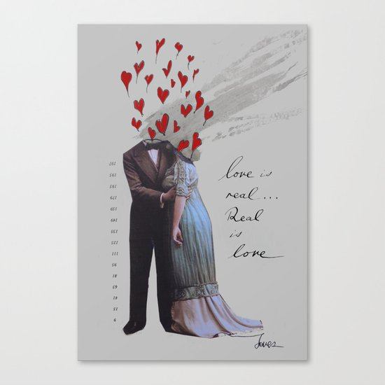 love is real, real is love Canvas Print