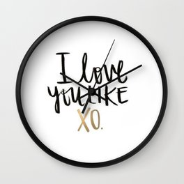 Love You Like Xo Wall Clock