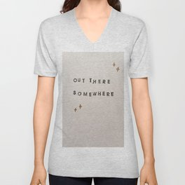 Out There Somewhere Unisex V-Neck