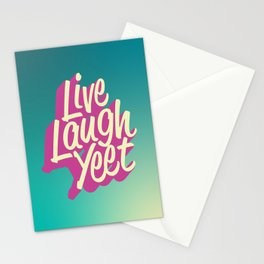 Live Laugh Yeet Stationery Cards