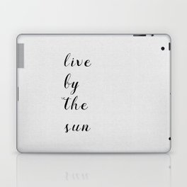 Live By The Sun Laptop & iPad Skin