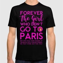 The Girl Who Didn't Go To Paris T-shirt