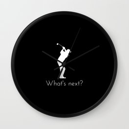 What's Next Woods? Wall Clock
