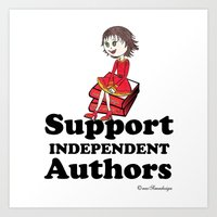 Support Independent Authors Art Print